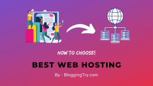 How to Choose Best Web Hosting